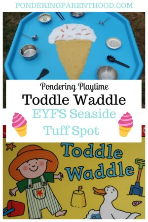 An EYFS seaside themed tuff spot to go alongside the book Toddle Waddle by Julia Donaldson