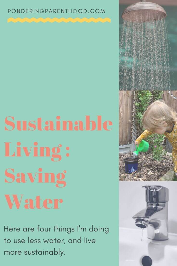 Are you trying to save water? Here are four water-saving tips for when you're living with toddlers.